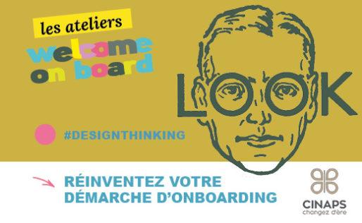 Cinaps propose un accompagnement pour réinventer sa démarche d'onboarding - Design thinking